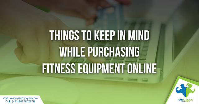 Purchasing Fitness Equipment Online-OnTrackYou (1)